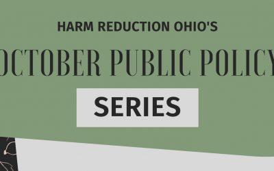 VIDEOS: Harm Reduction Ohio Public Policy Series
